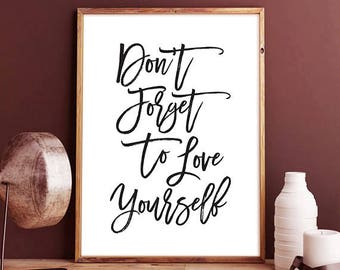 Don't Forget To Love Yourself - typographic print, typography, birthday gift, wall art quote art, typography poster, wall art decor, fitness