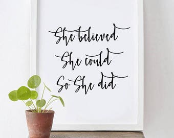 She Believed She Could So She Did -   INSTANT DOWNLOAD, letter print, she believed she, could so she did, digital download, She could, Print