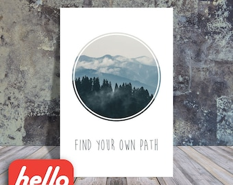 Inspirational Quote - Find Your Own Path - 8x10 Printable Art || Printables, Instant download, wall decor, motivational poster, geometric