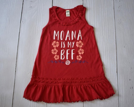 Moana Is My BFF Girl's Dress / Disney Dress for Girls / Disney Shirt / Maui /Disney Princess/Disney Gift Under 30 / Ocean / Hawaii / Moana