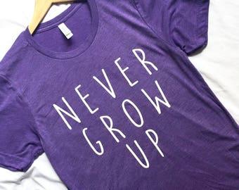 Never Grow Up Shirt Purple / Neverland Shirt / Peter Pan Shirt / Adult Disney Shirt /Disney Shirt Women and Men /Disney Gift/Gift Under 30