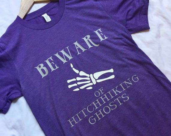 Beware of Hitchhiking Ghosts / Disney Shirt / Haunted Mansion / Disney Vacation / Disney Shirt Women/Disney Shirt Men/Disneyworld/Disneyland