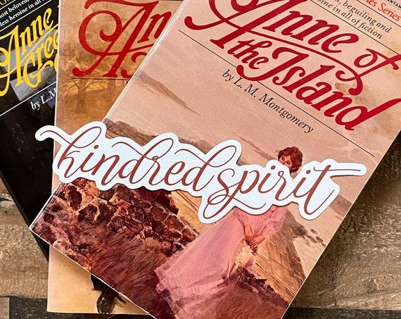 Kindred Spirit Vinyl Sticker / Decal / Anne of Green Gables / Anne with an E / Avonlea / Bookworm / Stocking Stuffer /Gift / Cordelia