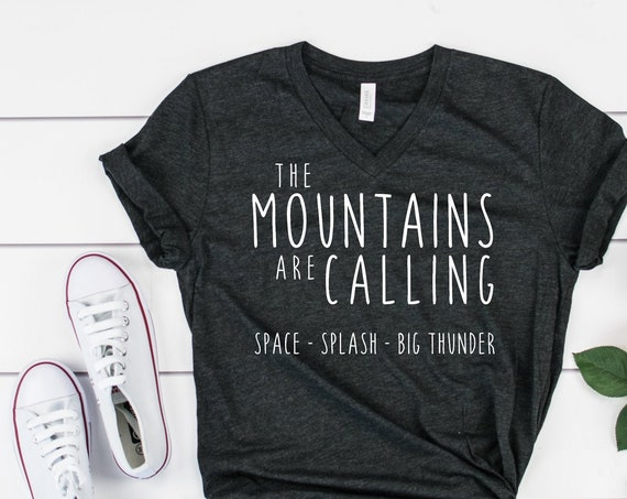 The Disney Mountains Are Calling V-Neck Shirt / Disney Shirt Women Men/ Splash Mountain / Space Mountain / Big Thunder / Gift Under 30