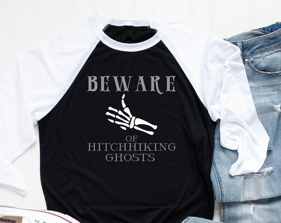 Beware of Hitchhiking Ghosts Unisex Raglan / Haunted Mansion / Halloween / Disneyland / Disney World / Happy Haunts / Scary / Gracey Manor