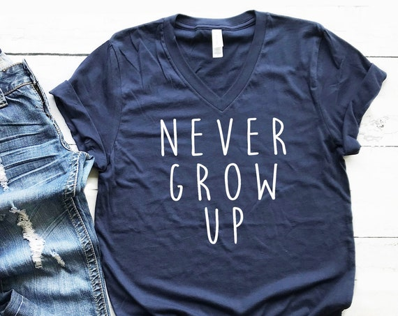 Never Grow Up V-Neck Shirt / Neverland / Peter Pan / Captain Hook / Men Women / Unisex / Disney Vacation / Matching / Don't Grow Up / Gift