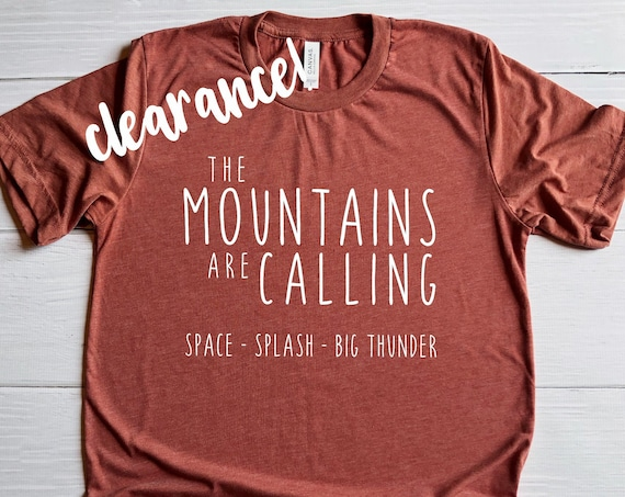 Clearance Sale - Mountains Are Calling - Disney - Splash Mountain - Space Mountain - Big Thunder Mountain - Vacation - Disneyland - World