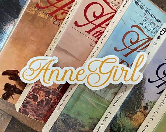 Anne Girl Vinyl Sticker / Decal / Anne of Green Gables / Anne with an E / Avonlea / Bookworm / Stocking Stuffer/Gift/Cordelia/Kindred Spirit