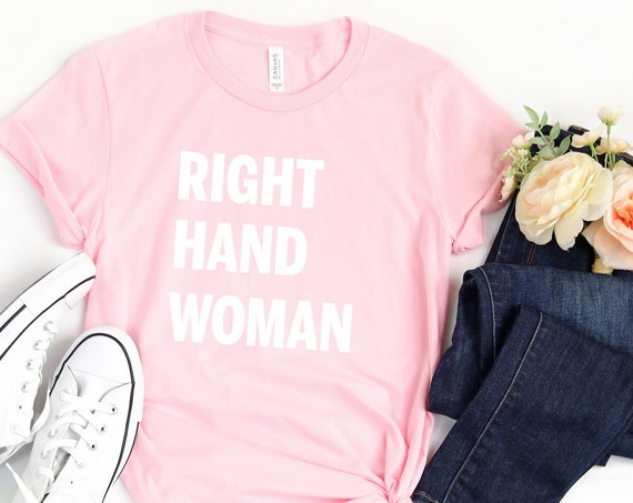 Right Hand Woman Adult Shirt / Hamilton / George Washington / Disney / Broadway / Music / Theatre / Sidekick / Assistant/Rise Up/Wait For It