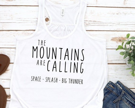 Disney Mountains Are Calling Flowy Tank Top / Women Shirt / Racerback / Space / Splash / Big Thunder / Disney Vacation / Gift Under 30