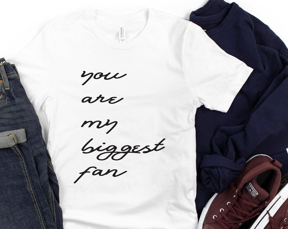 You Are My Biggest Fan/ Movie Quote / That Thing You Do / The Wonders / Movie / Band / Tom Hanks / Erie PA / Gift