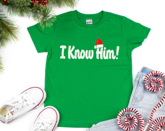 I Know Him Youth Shirt / Elf / Christmas Movie / Buddy / Santa Claus / Classic / Movie Quote / Holiday Movie / Gift