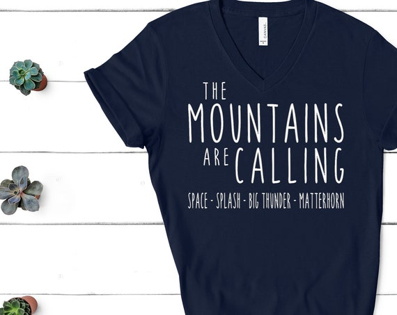 The Disneyland Mountains Are Calling V-Neck Shirt / Space / Splash / Big Thunder / Matterhorn / Vacation / Gift Under 30 / Unisex / Disney