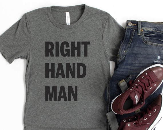Right Hand Man Adult Shirt / Hamilton / George Washington / Disney / Broadway / Music / Theatre / Sidekick / Assistant / Rise Up/Wait For It
