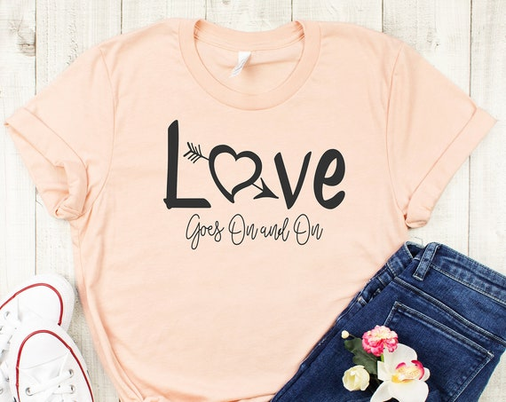 Love Goes On and On Shirt / Robin Hood / Maid Marion / Long Song / Disney Lyrics / Valentine's Day / Disney Gift / Love is Love / Classic