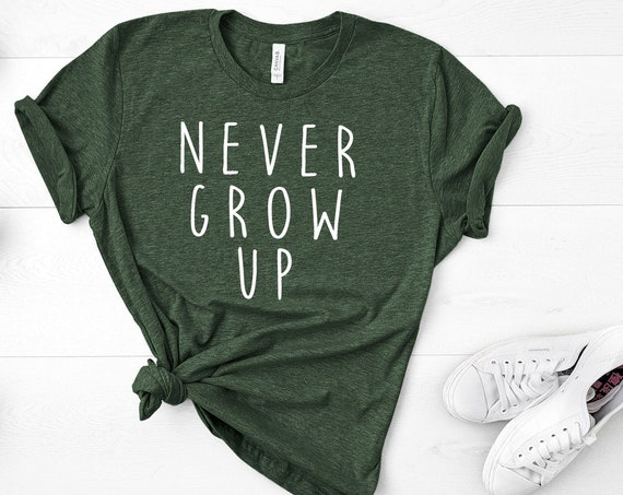 Never Grow Up Crew Neck Shirt / Neverland / Peter Pan / Captain Hook / Disney Vacation / Matching / Gift Under 30 / Tinkerbell/Don't Grow Up