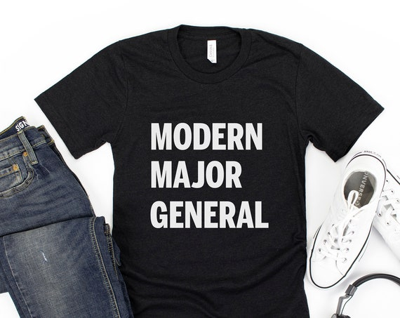 Modern Major General Adult Shirt / Hamilton / George Washington / Disney / Broadway / Music / Theatre / Fathers Day / Mothers Day