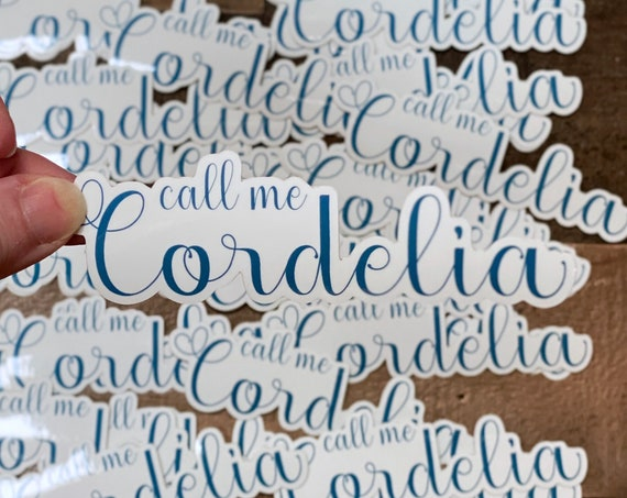 Call Me Cordelia Vinyl Sticker / Decal / Anne of Green Gables / Anne with an E / Avonlea / Bookworm / Stocking Stuffer/Gift / Kindred Spirit