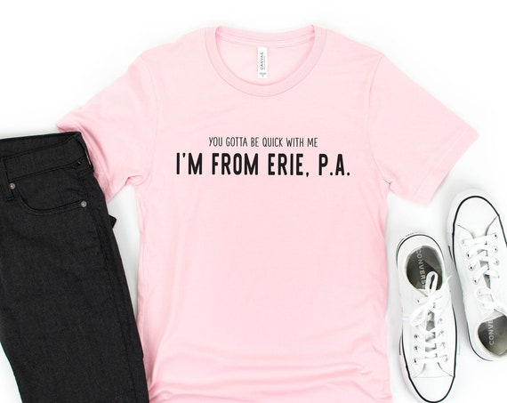 I'm From Erie PA / Movie Quote / That Thing You Do / The Wonders / Movie / Band / Tom Hanks / Pennsylvania / Lake Erie / Gift