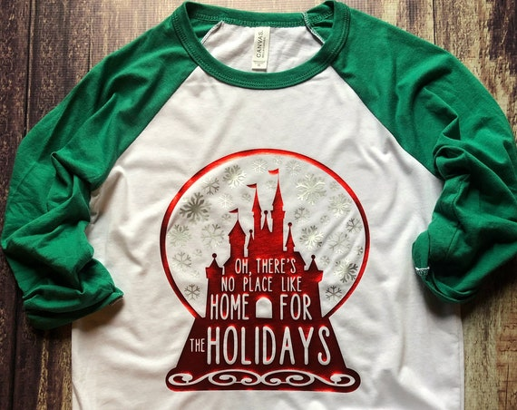 No Place Like Home For The Holidays Raglan / Disney Christmas / Mickey Very Merry / DVC / Home For Christmas / Snow Globe / Castle / Party