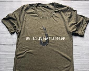 Just An Ordinary Demi-Dad Shirt / Men's Moana Shirt / Men's Disney Shirt / Disney Shirt / Adult Disney Shirt / Father's Day / Moana / Maui