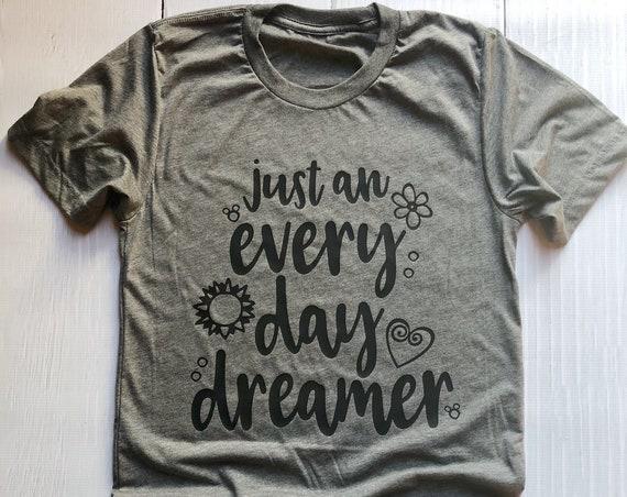 Just An Every Day Dreamer / Disney Shirt / Girl Shirt / Women Shirt / Dreamer / Princess / Daydream / Gift Under 30 /Dream Big/Hidden Mickey