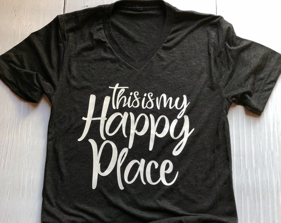 This Is My Happy Place Shirt / Adult Shirt / Women's Shirt / Men's Shirt / Matching Shirt / Vacation / Travel / Favorite Place /Disney Shirt