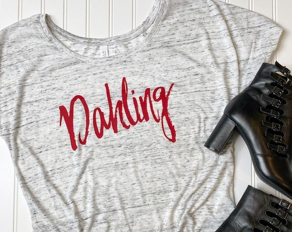 Dahling - Ladies Slouchy Tee - Darling - Cruella DeVil - Disney Shirt - Villian - Disneybound - Cosplay - Girl Shirt - Gift