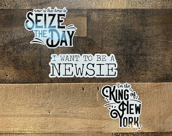 Newsies Vinyl Sticker Set / Broadway / Disney Musical / King of New York / Seize The Day / Be A Newsie / Theater / Decal / Stocking Stuffer