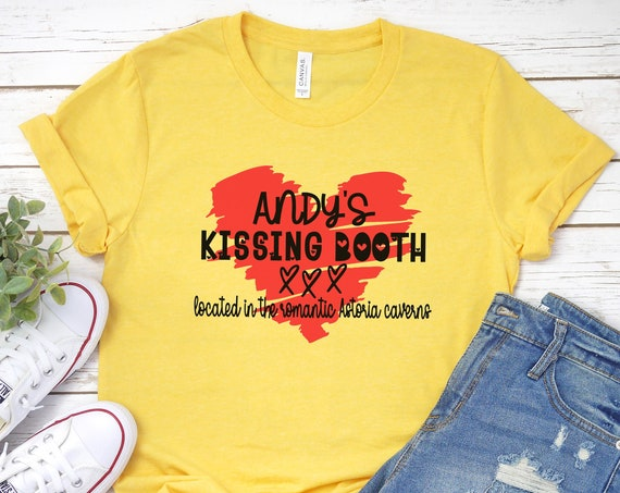 Andy's Kissing Booth Shirt / The Goonies / Movie / Gift / Astoria Oregon / Pirate / Brand / 1980's / Chunk / Sloth / Mikey / Quote