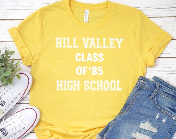 Hill Valley High School Class of '85 / Back to the Future / Doc Brown / Marty McFly / 1980s Movie / Retro / Throwback / Time Travel / 1985
