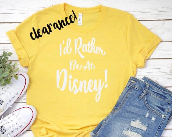 Clearance Sale - I'd Rather Be At Disney - Disneyland - Disney World - Quarantine - Lockdown  - Disney Blues - Disney Vacation