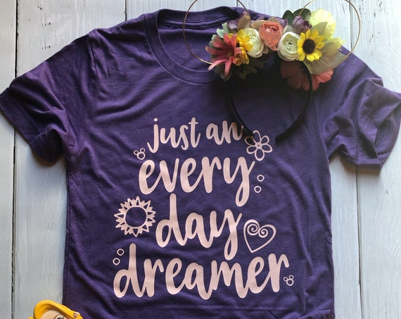 Just An Every Day Dreamer / Disney Shirt / Girl Shirt / Women Shirt / Dreamer / Princess / Daydream / Gift Under 30 /Dream Big/Hidden Mickey