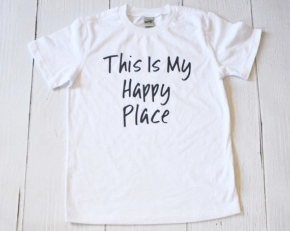 This Is My Happy Place Kids Shirt / Youth Shirt / Boys Shirt / Girls Shirt / Vacation / Matching Shirt / Custom Shirt / Funny Shirt / Disney