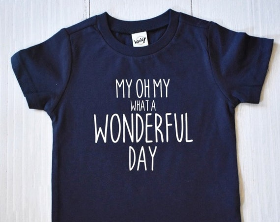 My Oh My What A Wonderful Day Kids Shirt / Disney Shirt Kids / Splash Mountain / Disney Mountains / Disney Vacation / Disney Shirt Boy Girl