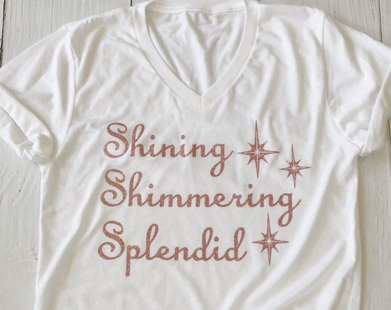 Shining Shimmering Splendid Glitter Shirt / Aladdin / Jasmine / Disney Shirt Women / Disney Vacation / A Whole New World / Disney Song Lyric