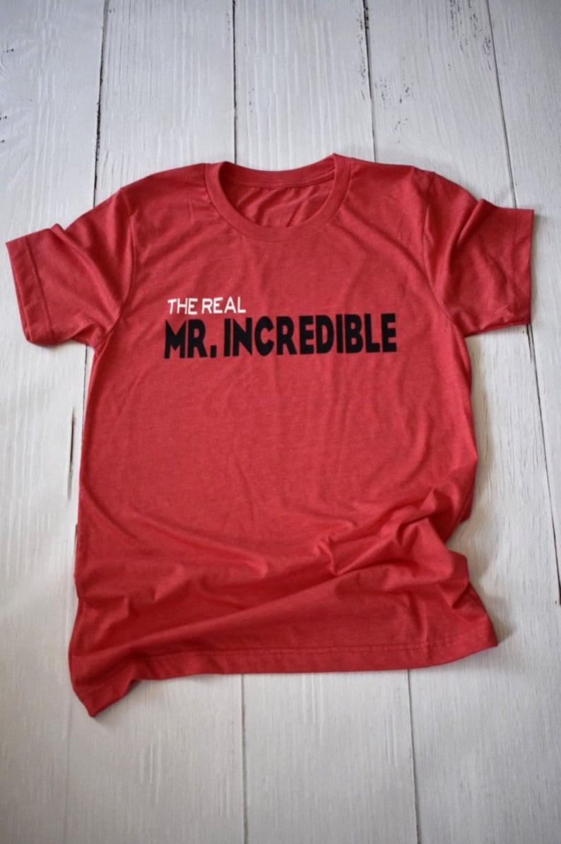 58208838b The Real Mr. Incredible / Disney Shirt / Disney Dad / | Etsy