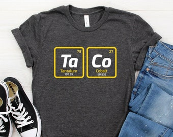 782041ec4 Taco T-Shirt ∙ Shirt for Taco Lover ∙ Science Nerd Shirt ∙ Taco Tuesday ∙ Periodic  Table of Elements Shirt ∙ Softstyle Unisex Tee