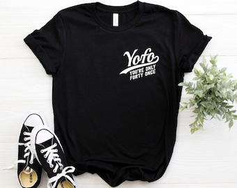 a0a05af74 40th Birthday Gifts ∙ You're Only Forty Once ∙ Birthday Gift For Women &  Men ∙ 40th Birthday Party Shirt ∙ Softstyle Unisex Tee