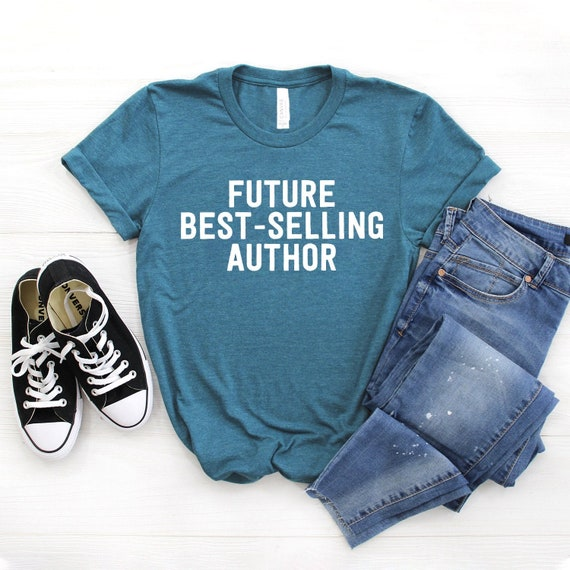 82aaef03bd Author Shirt ∙ Future Best Selling Author ∙ Novel Writer Shirt ∙ Gift for  Writer ∙ Gifts for Writers ∙ Novelist Gift ∙ Softstyle Unisex Tee