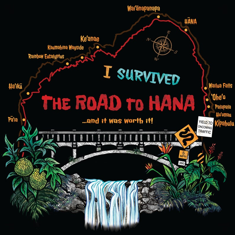 I Survived The Road To Hana T-Shirt image 0