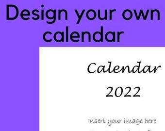 Design your own calendar template, instant download calendar 2022, print at home calendar