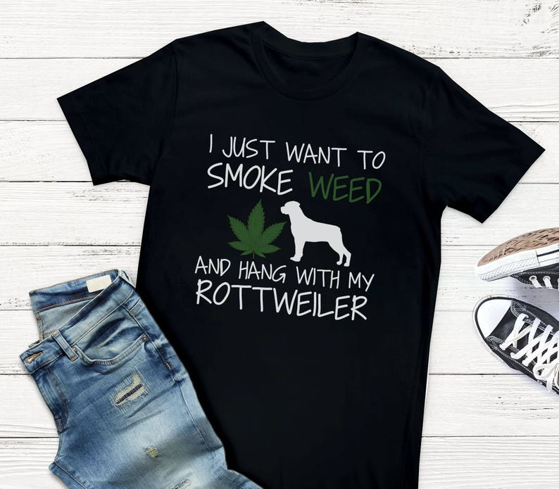 301ccf298 Rottweiler Clothing Stoner Gift Smoke Weed Shirt | Etsy