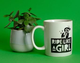 Ride Like a Girl Mug *sale* FREE UK SHIPPING