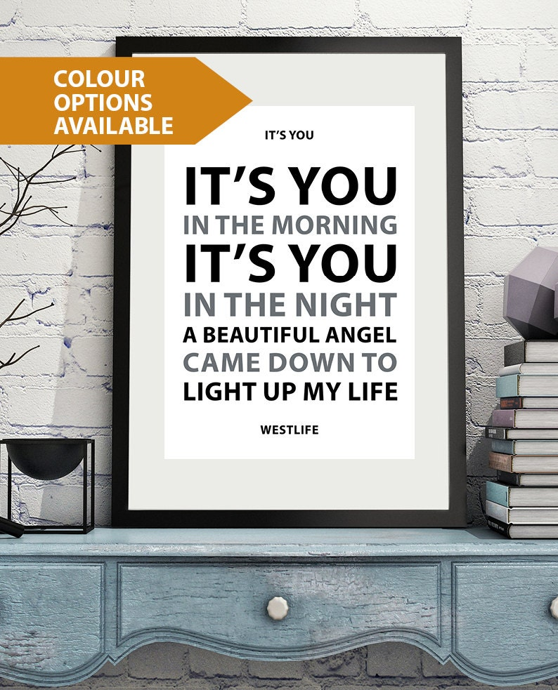 FREE POSTAGE - Westlife - Song Lyrics - Quote Art Print - Wife - Girlfriend  Word Art - Inspirational Home decor - Life Love Quotes - Giclee