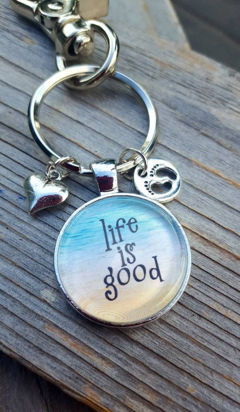 Life is Good Key Chain, Gift for her, Spiritual Gift, Gift for new Mom,  Inspiration Gift, Key Chain, Heart Charm, Silver Jewelry