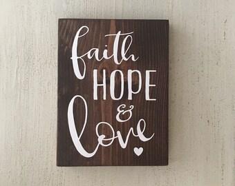 Faith Love & Hope wood sign