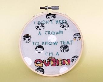 Feminist Embroidery Hoop, Lizzo lyrics, queen, feminist art, feminist embroidery art