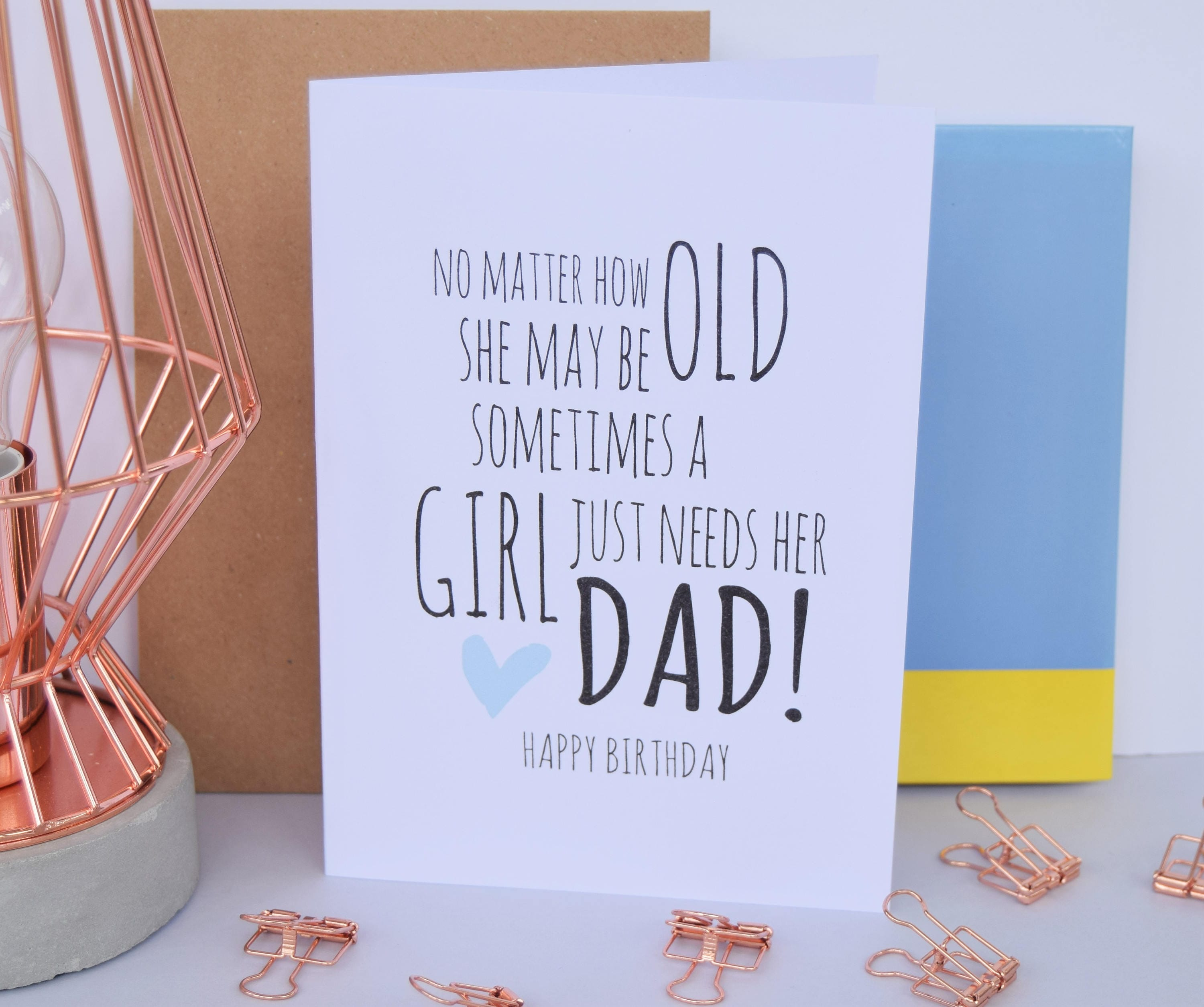 Dad Birthday Card A Girl Just Needs Her Dad Daughter Dad ...