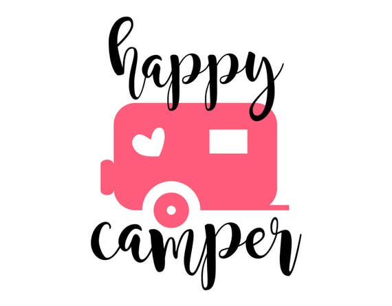Happy Camper Svg Eps Dxf Png Camping Cutting File For Etsy